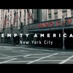Empty America : Un timelapse de New York complètement vide
