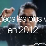 Les 50 vidéos les plus virales en 2012