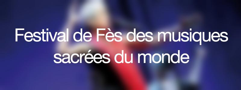 Festival-de-Fes-des-musiques-sacrees-du-monde-welovebuzz