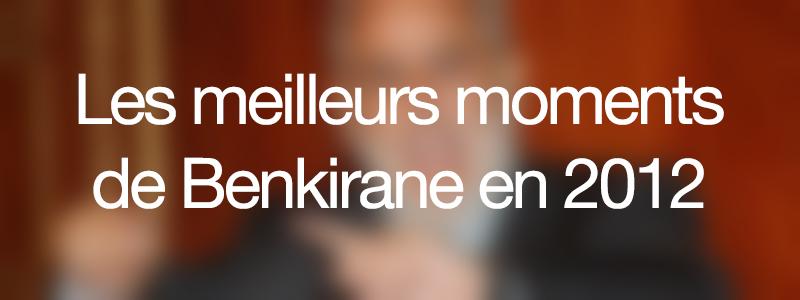 benkirane-2012-meilleurs-moments