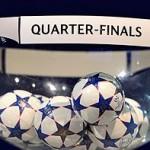 Le tirage complet des quarts de finale de la Ligue des Champions