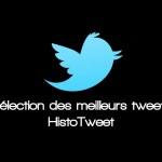 Les meilleurs tweets sur le hashtag #histotweet