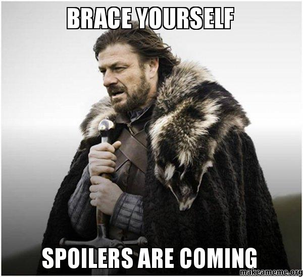 Brace-Yourself-Spoilers