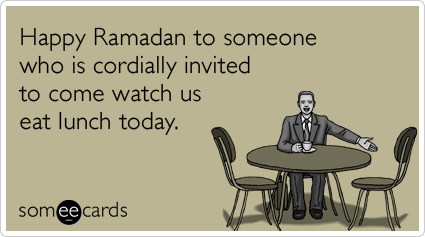 happy-ramadan-lunch-invitation-today-ramadan-ecards-someecards