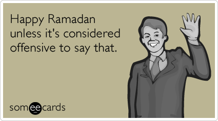 happy-ramadan-offensive-ramadan-ecards-someecards
