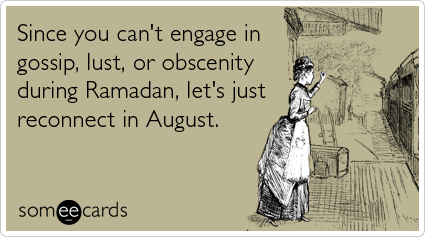 muslim-holiday-gossip-lust-obscenity-ramadan-ecards-someecards