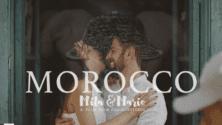 Vidéo : Un couple espagnol tourne sa vidéo de mariage au Maroc et le résultat nous laisse sans voix