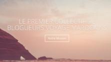 Pour la première fois au Maroc, lancement d'un collectif de blogging voyage