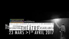La 12ème édition du Festival International de Théâtre de Casablanca en partenariat avec WeCasablanca