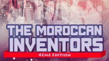 L'ENSEM organise la 4e édition de 'The Morrocan Inventors'