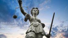 The Mock Courts Of Justice : LA conférence à ne pas rater et voici pourquoi…