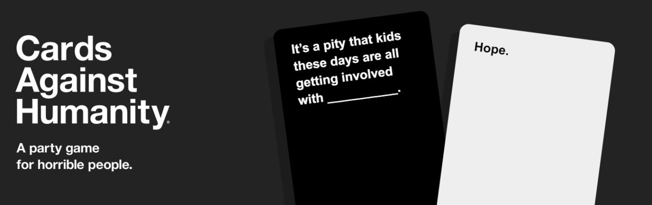 une des combinaisons hilarantes à créer avec cards against humanity